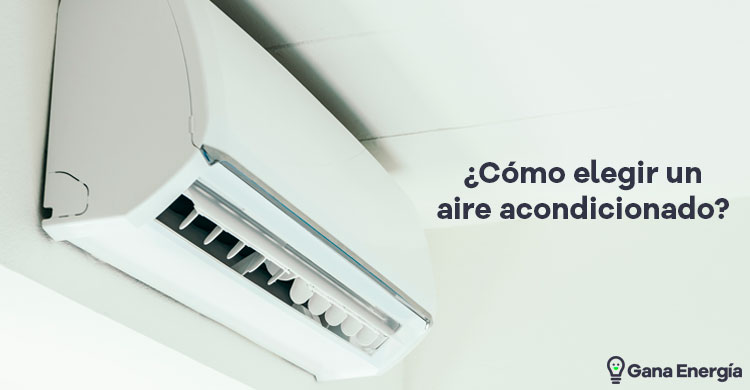Las claves para elegir aire acondicionado