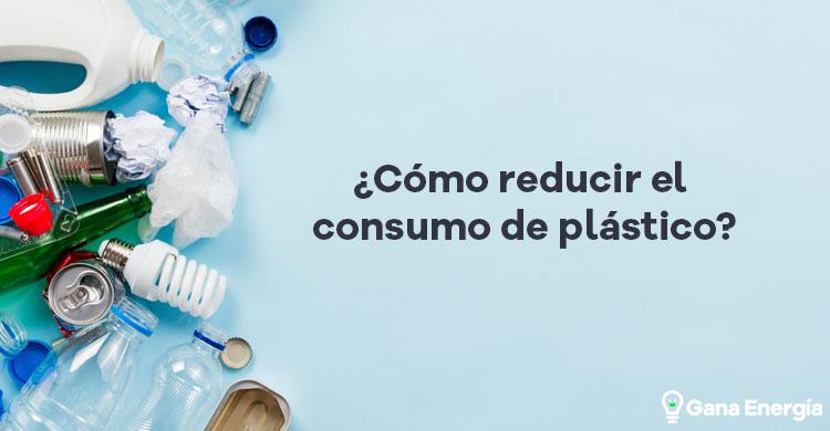Medidas para reducir el consumo de plástico